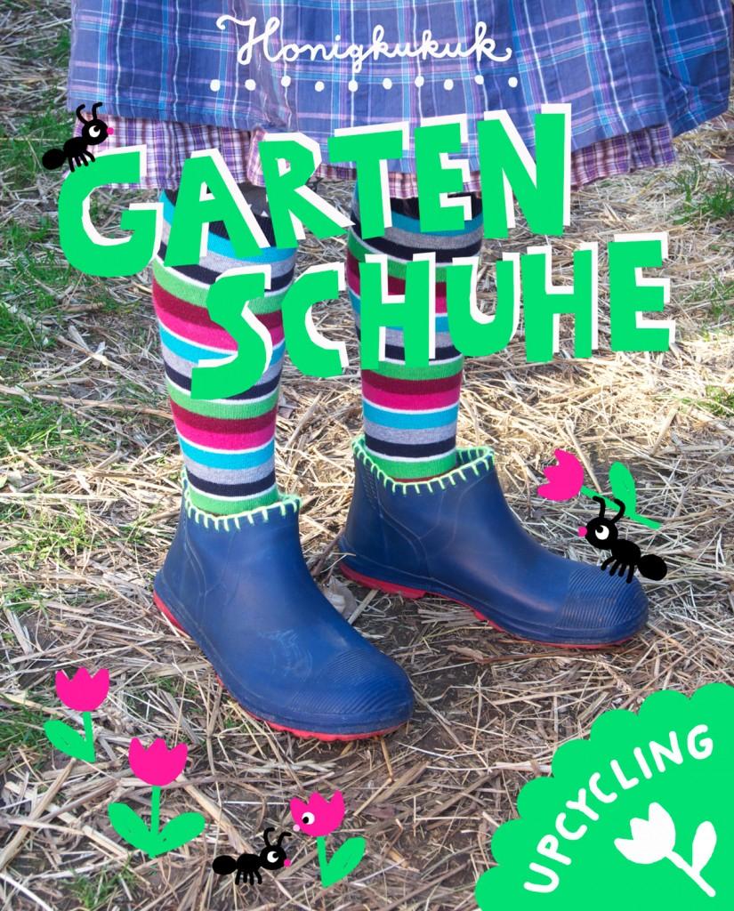 Gartenschuhe, Gummistiefel-Upcycling