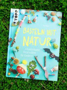 """Naturmaterial sammlen, uchtipp """"Basteln mit Natur"""" von Pia Deges, Topp Verlag 2016"""