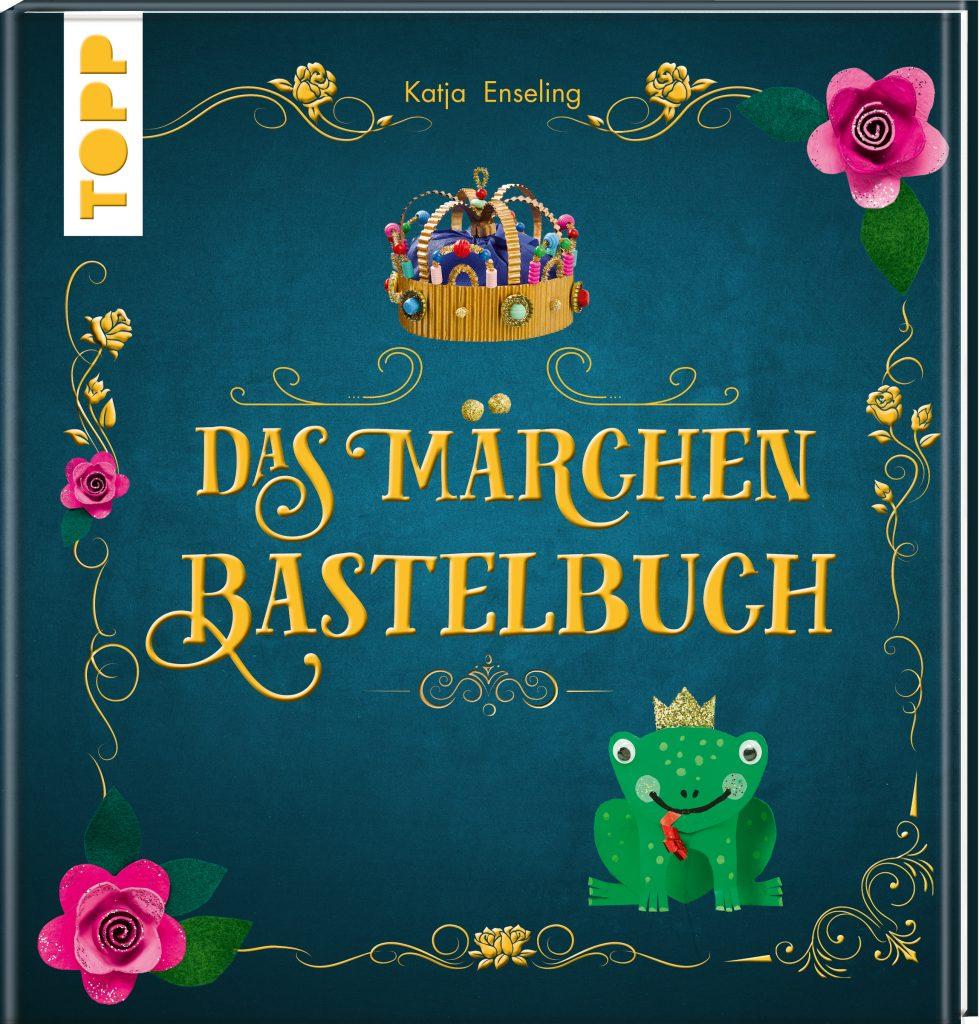 """Buchcover """"Das Märchen-Bastelbuch"""""""