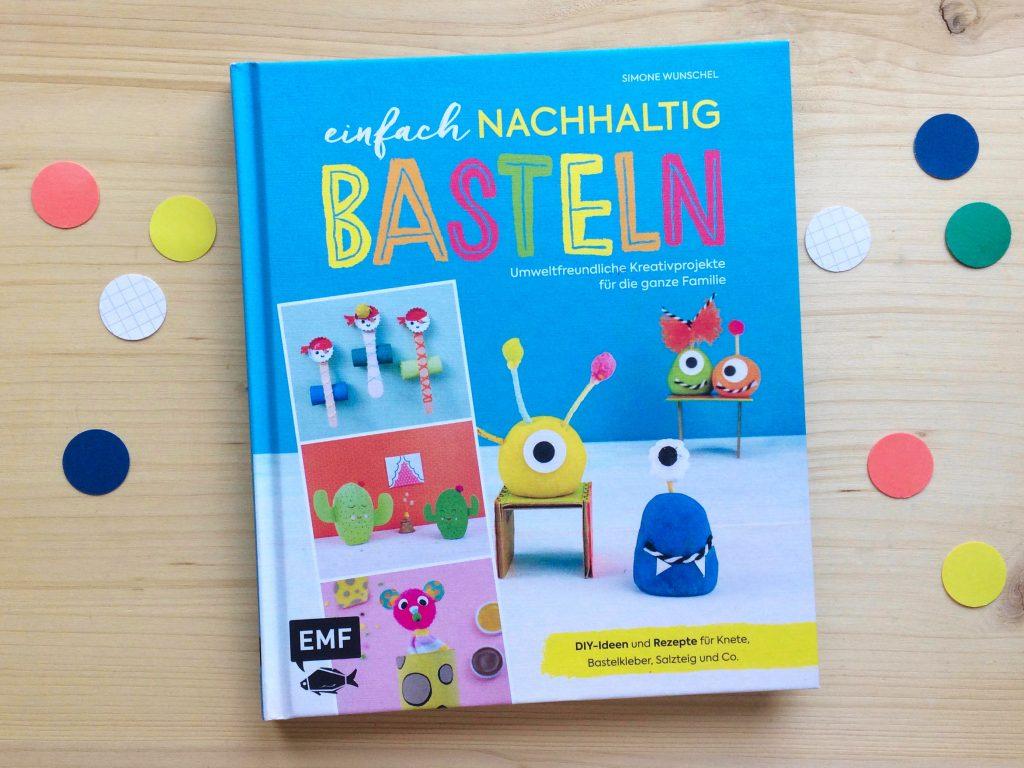 """Buch """"Einfach nachhaltig bastel"""" von Simose Wunschel, erschienen im September 2020 im EMF Verlagn"""
